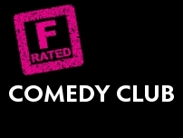F:Rated Comedy Club